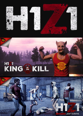 H1Z1: King of the Kill + Just Survive