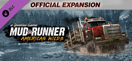 Spintires: MudRunner - American Wilds Expansion