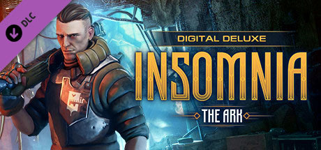 INSOMNIA: The Ark - Deluxe Set (DLC)