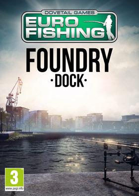 Euro Fishing: Foundry Dock (DLC)